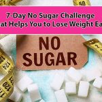 7-day no sugar challenge that helps you to lose weight easy in singapore