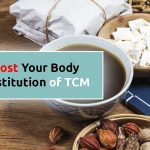 boost your body constitution of tcm singapore