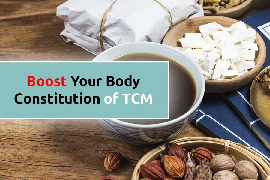 Boost Body Constitution of TCM