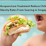 can acupuncture treatment reduce child & teen obesity rates from soaring in singapore