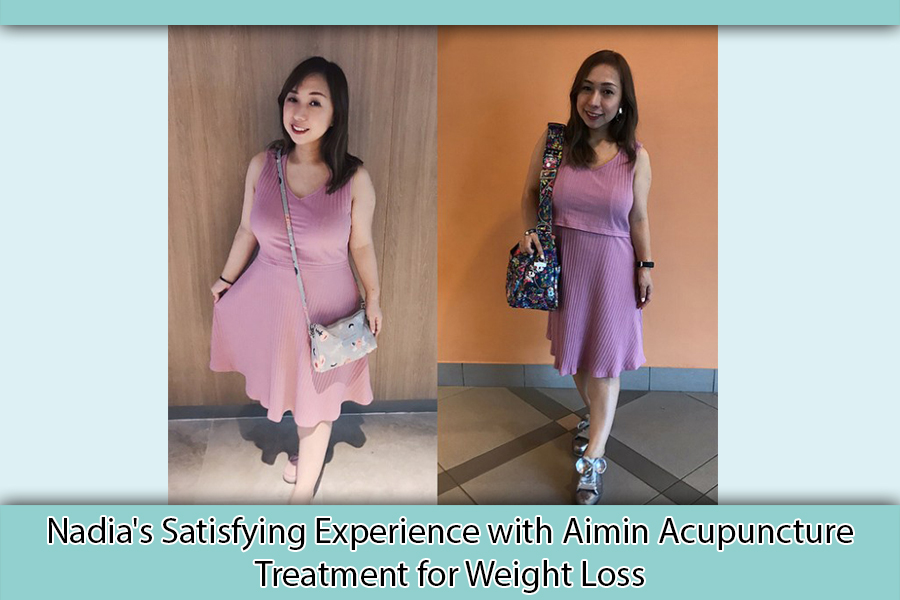 Nadia's Satisfying Experience with Aimin Acupuncture For Weight Loss