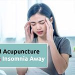 tcm acupuncture keeps insomnia away